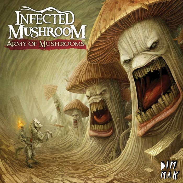 Infected Mushroom - Army Of Mushrooms [2012]