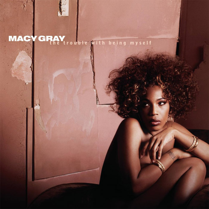 Macy Gray - The Trouble With Being Myself [2003]