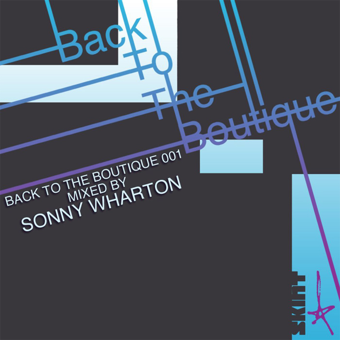 Back to the Boutique 001 (Mixed by Sonny Wharton) [2012]