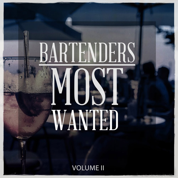 Bartenders Most Wanted Vol. 2 (Just Sit Down And Relax Beats) [2017]