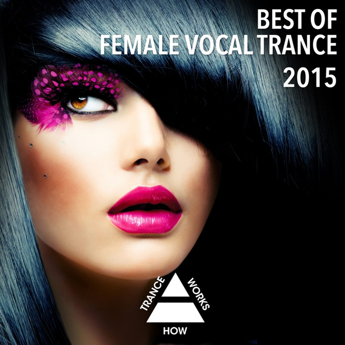 Best Of Female Vocal Trance [2015]
