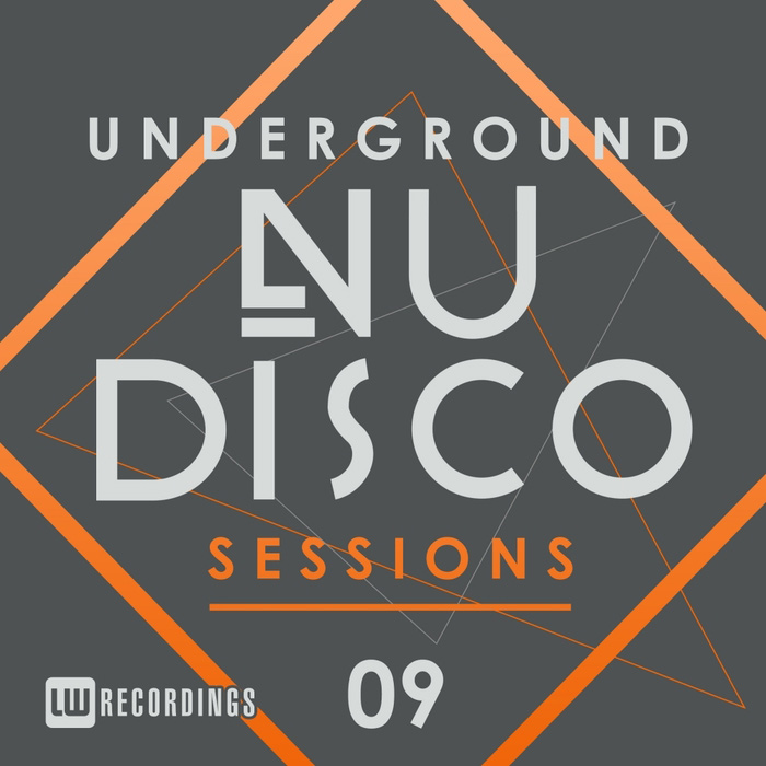 Underground Nu-Disco Sessions (Vol. 9) [2017]