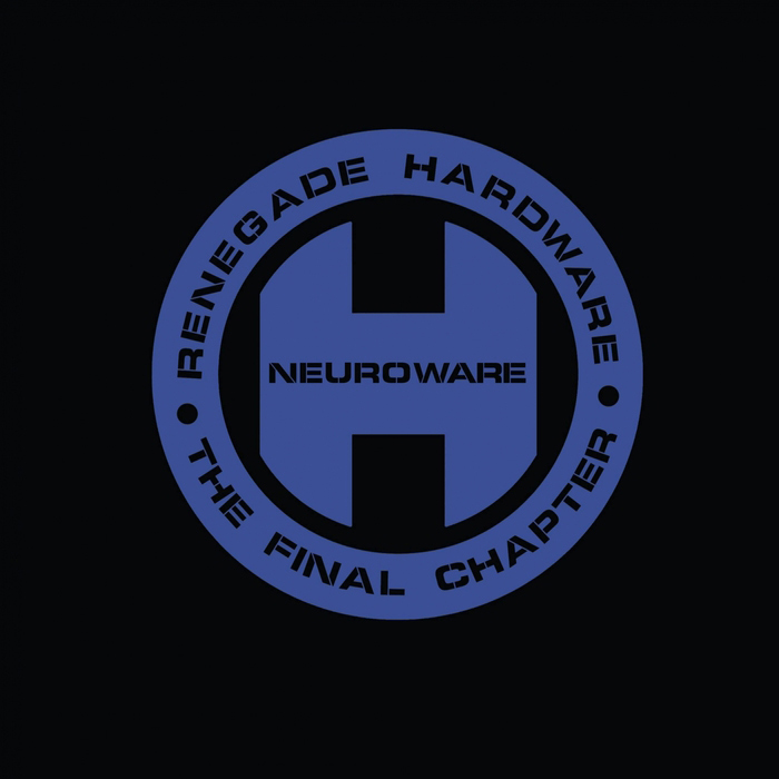 The Final Chapter: Neuroware [2017]