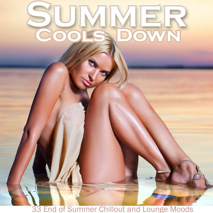 Summer Cools Down (33 End of Summer Chillout and Lounge Moods) [2012]