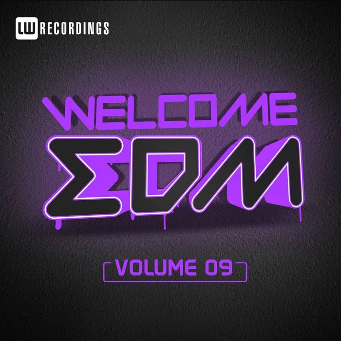 Welcome EDM (Vol. 9) [2017]