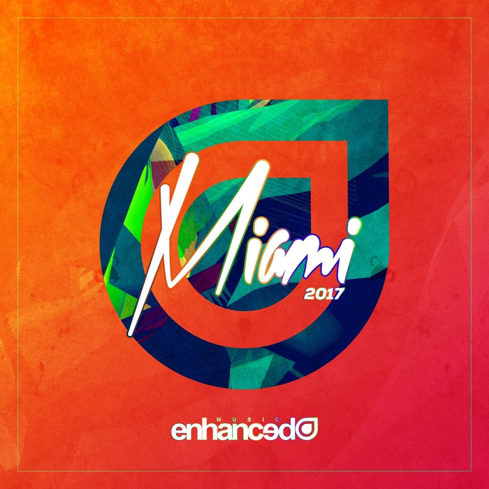 Enhanced Miami 2017 (unmixed tracks) [2017]
