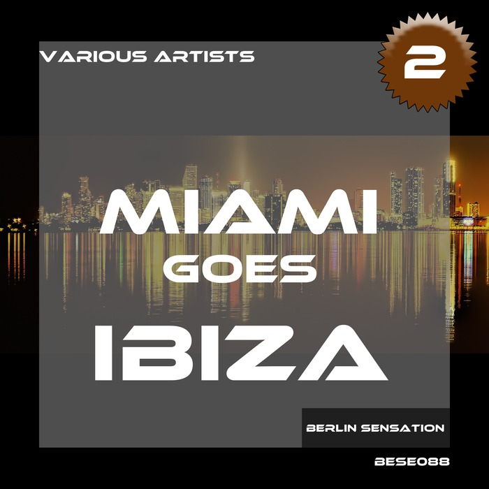Miami Goes Ibiza (Vol. 2) [2017]
