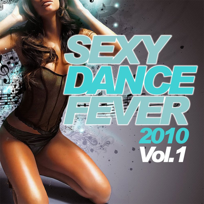 Sexy Dance Fever 2010 (Vol. 1) [2010]