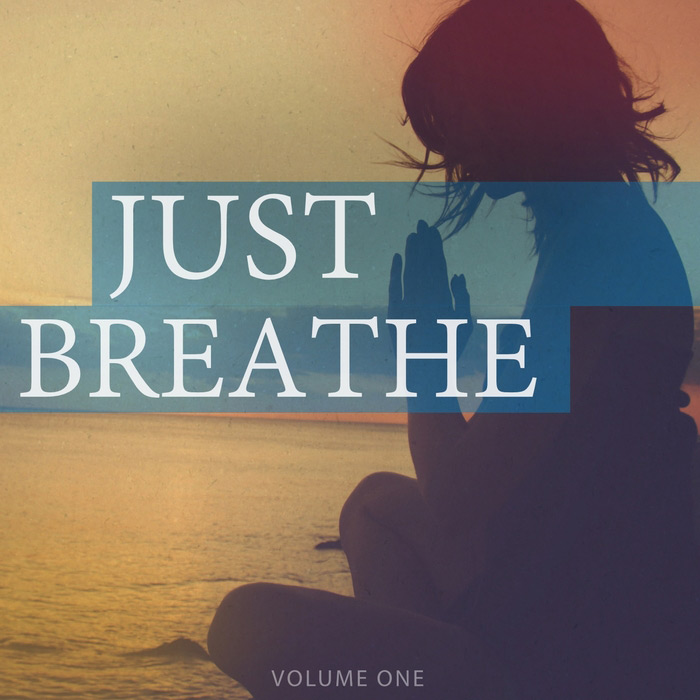 Just Breathe Vol. 1 (Breathe In, Breathe Out) [2017]