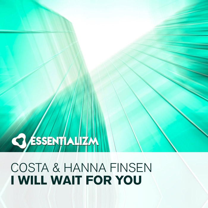 Costa & Hanna Finsen - I Will Wait For You