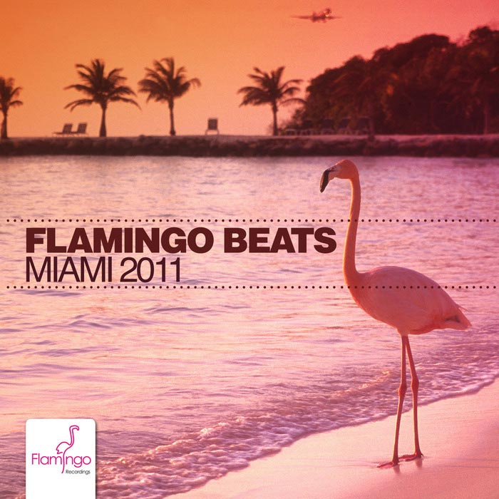 Flamingo Beats Miami 2011 [2011]
