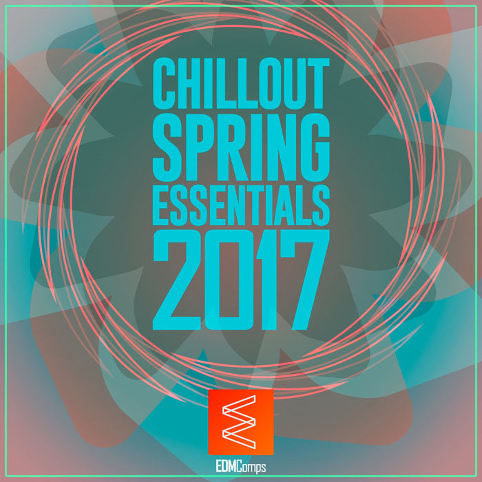 Chillout Spring Essentials 2017