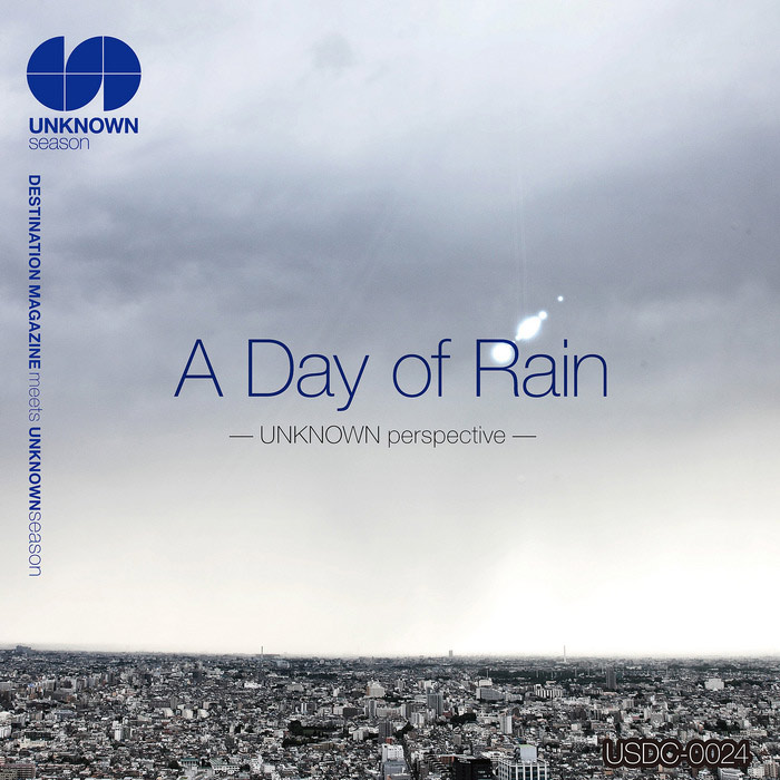 Destination Magazine Meets Unknown Season: A Day Of Rain Unknown Perspective [2012]