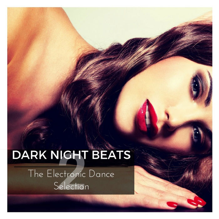 Dark Night Beats 2 (Trance Music Selection) [2017]