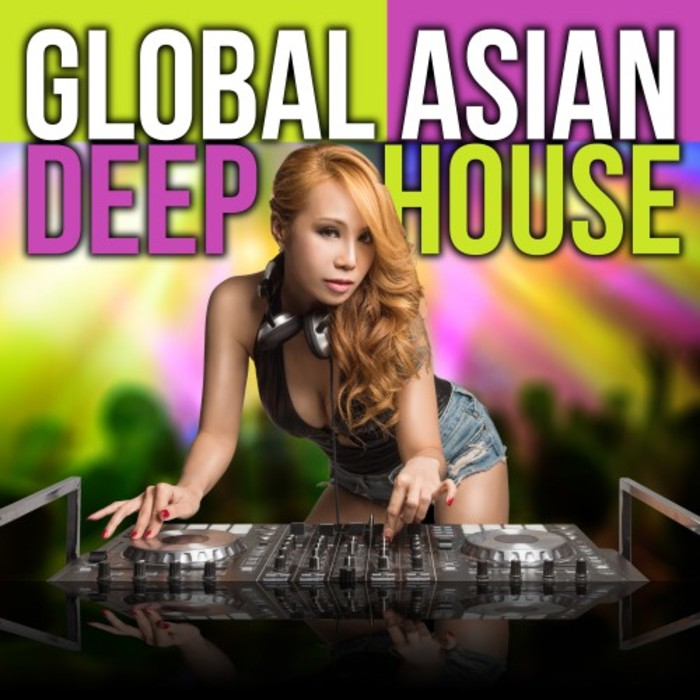Global Asian Deep House [2017]