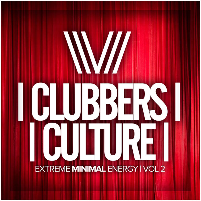 Clubbers Culture: Extreme Minimal Energy (Vol. 2) [2017]