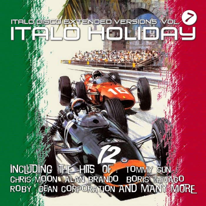 Italo Disco Extended Versions Vol. 7: Italo Holiday [2017]