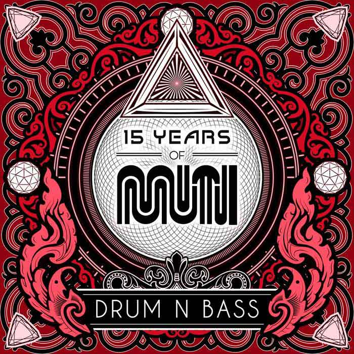 15 Years Of Muti - Drum & Bass (Explicit)