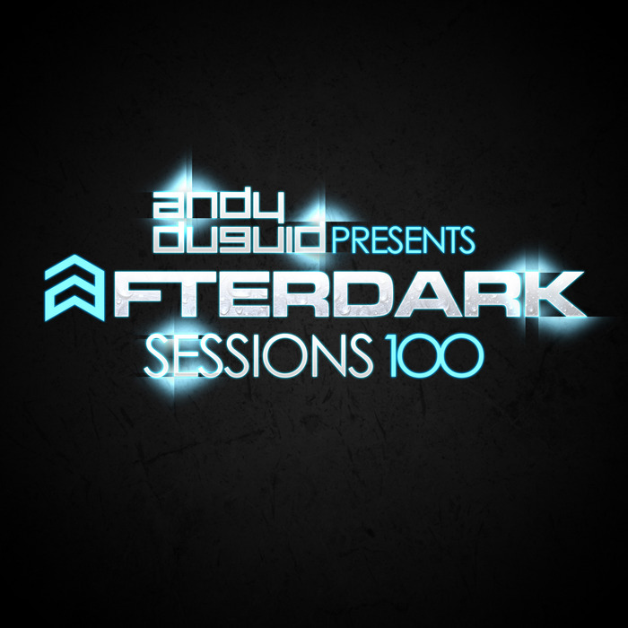 After Dark Sessions 100 (unmixed tracks) [2013]