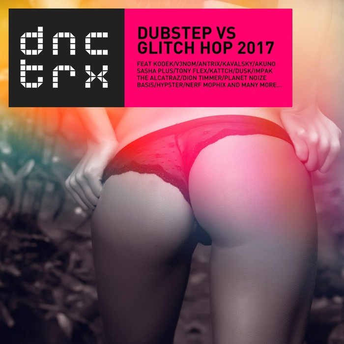 Dubstep vs Glitch Hop 2017