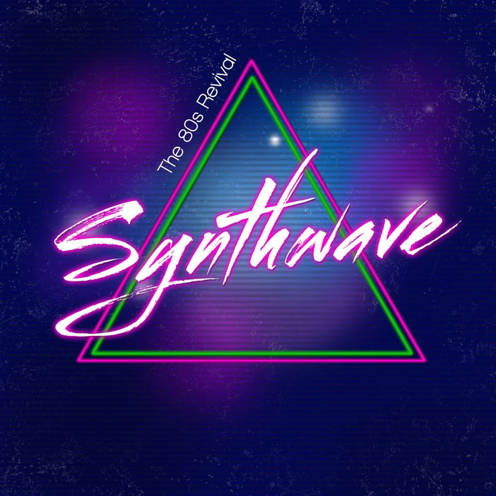 Synthwave (The 80S Revival) [2017]