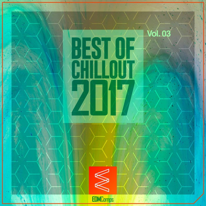 Best Of Chillout 2017 (Vol. 03) [2017]