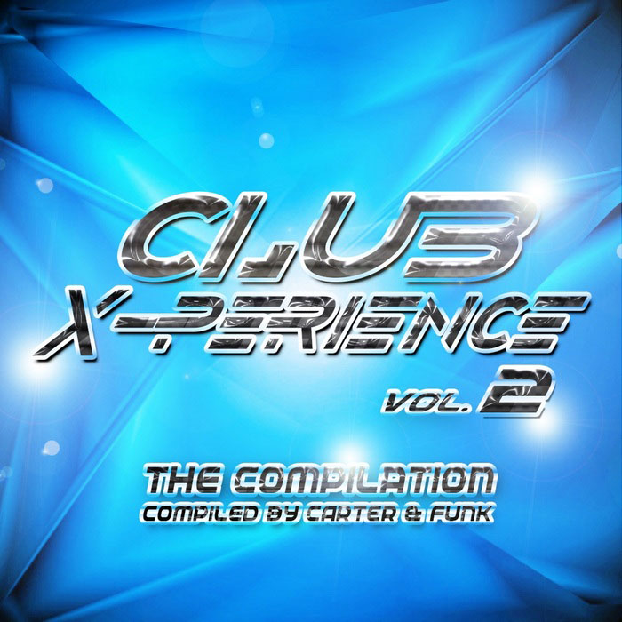 Club X-Perience 2: The Compilation