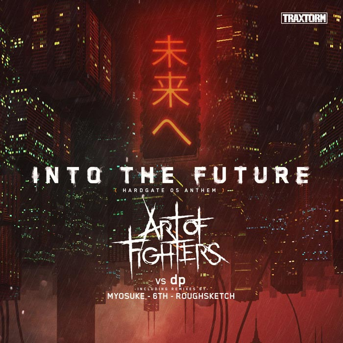 Art Of Fighters vs Dp - Into The Future (Hardgate 05 Anthem)