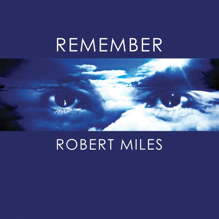 Robert Miles - Remember Robert Miles [2017]