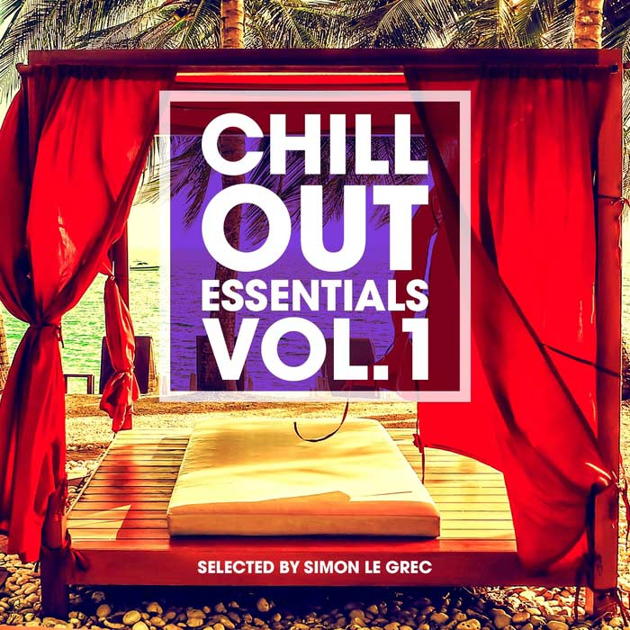 Chillout Essentials Vol. 1 (Selected by Simon Le Grec) [2017]
