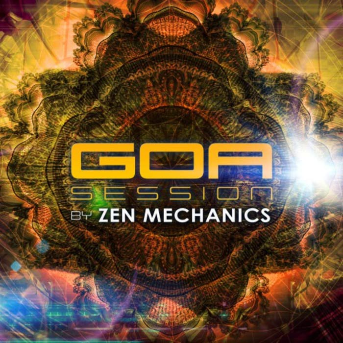 Goa Session By Zen Mechanics [2017]