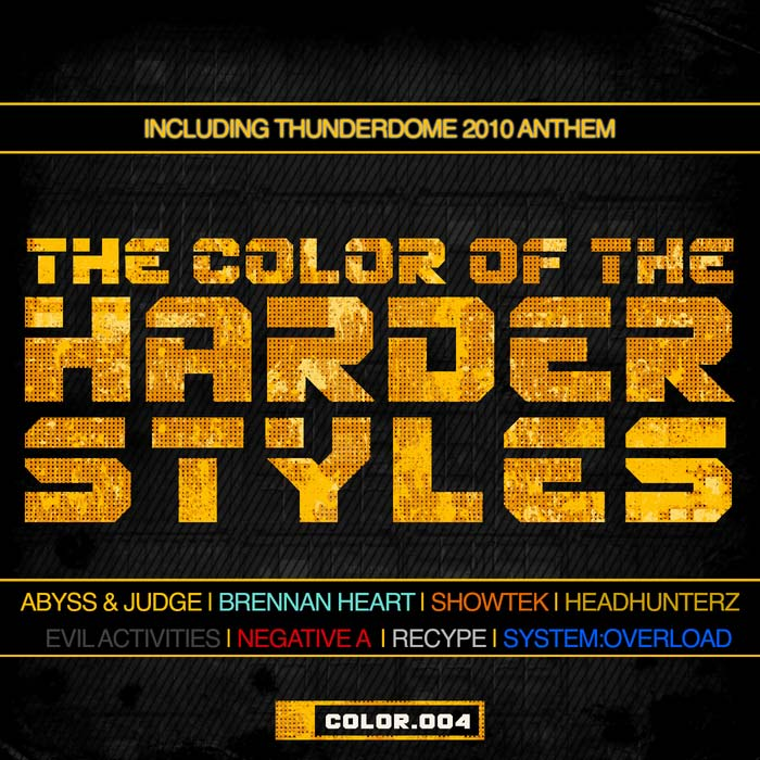 The Color Of The Harder Styles (Part 4) [2011]
