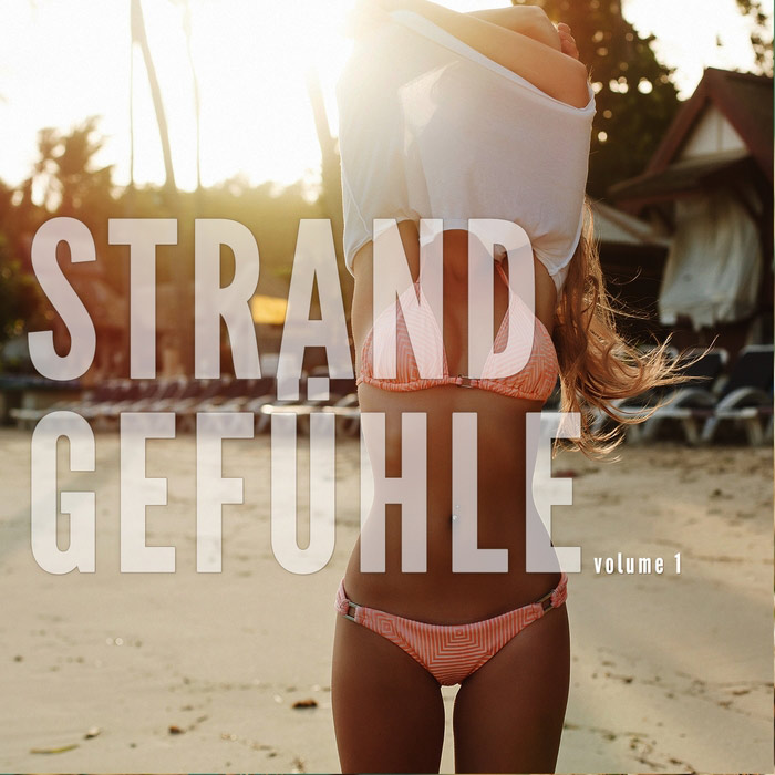 Strandgefohle Vol. 1 (Leichte Sommer Relax Sounds) [2017]
