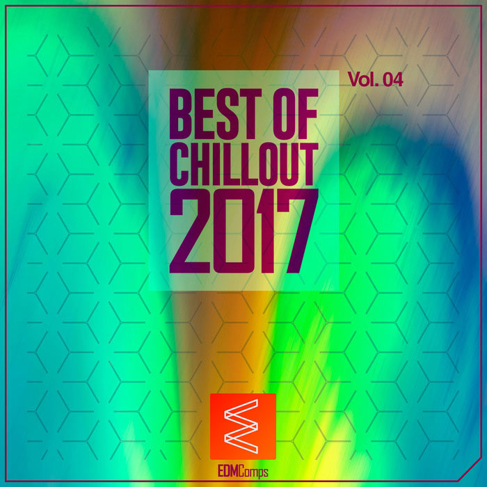 Best Of Chillout 2017 (Vol. 04) [2017]