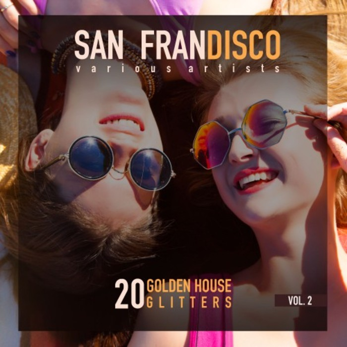 San Frandisco Vol. 2 (20 Golden House Glitters) [2017]