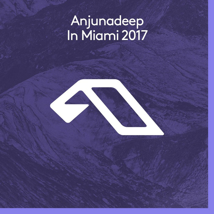 Anjunadeep In Miami 2017 [2017]