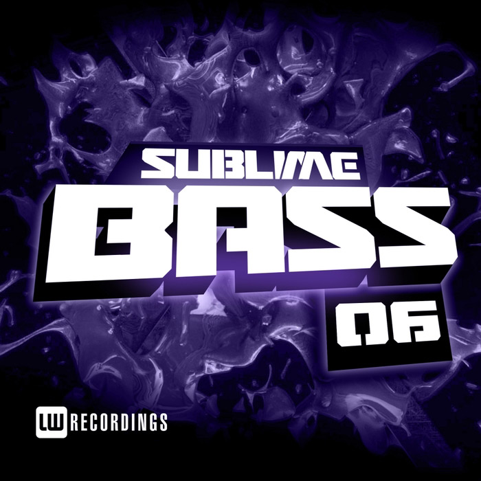 Sublime Bass (Vol. 06) [2017]