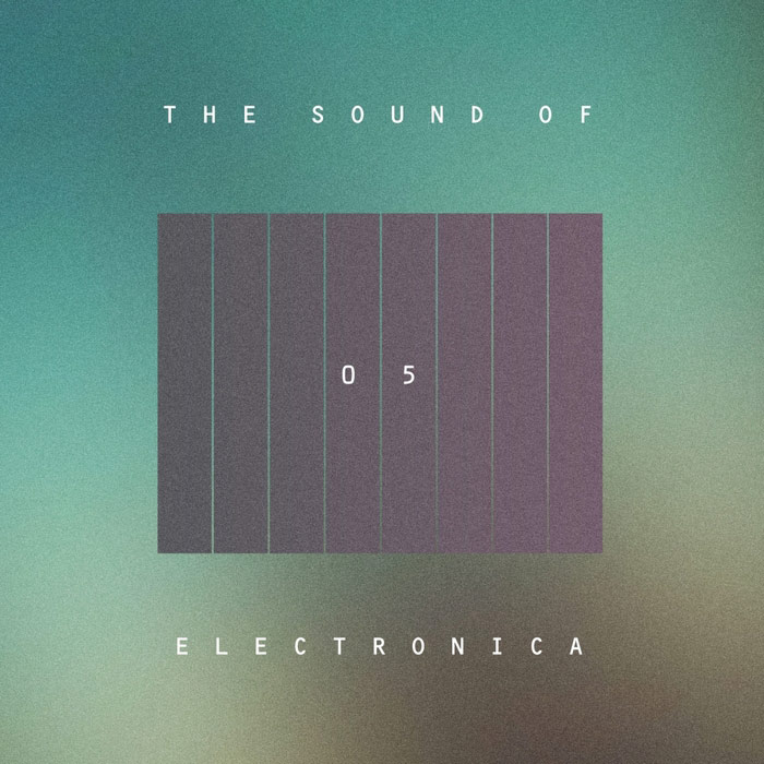 The Sound Of Electronica (Vol. 05) [2017]