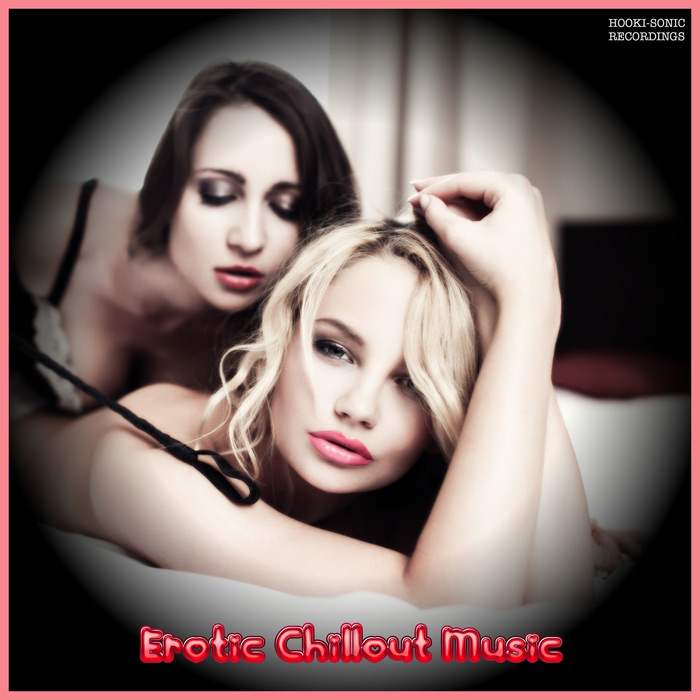 Erotic Chillout Music [2017]