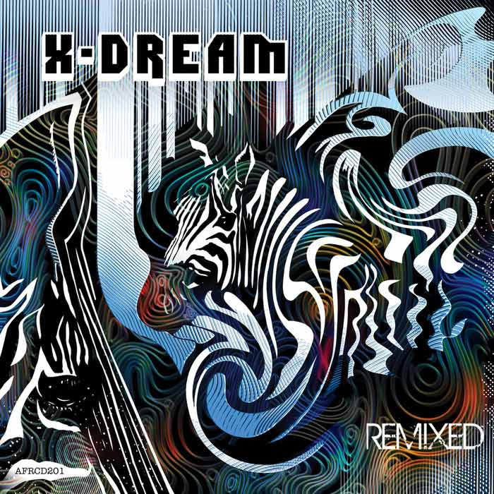 X-Dream - Remixed [2017]