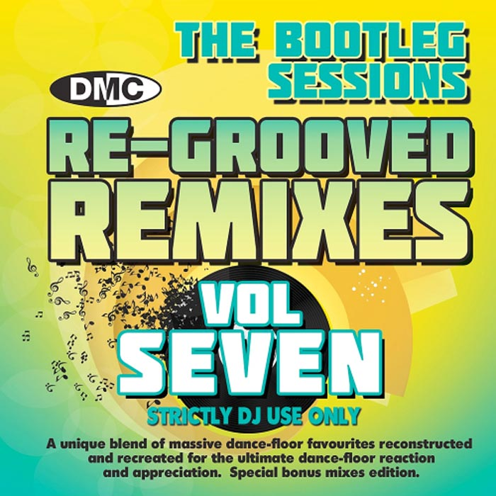 The Bootleg Sessions: Re Grooved Remixes Vol Seven (Strictly DJ Only) [2017]