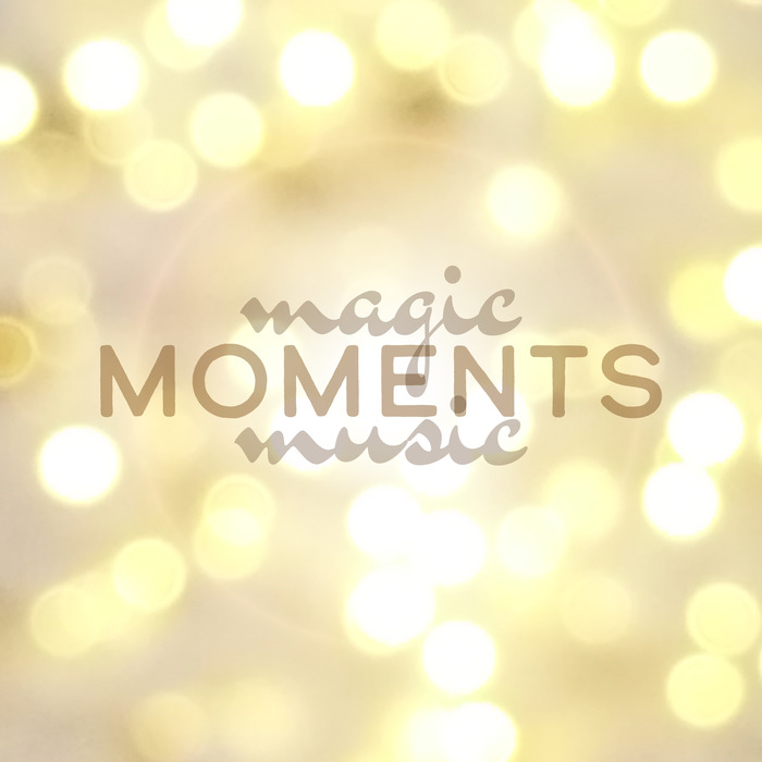 Magic Moments Music [2017]