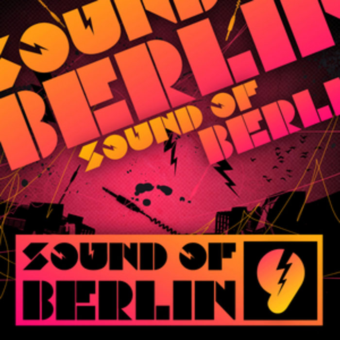 Sound Of Berlin (Vol. 9)