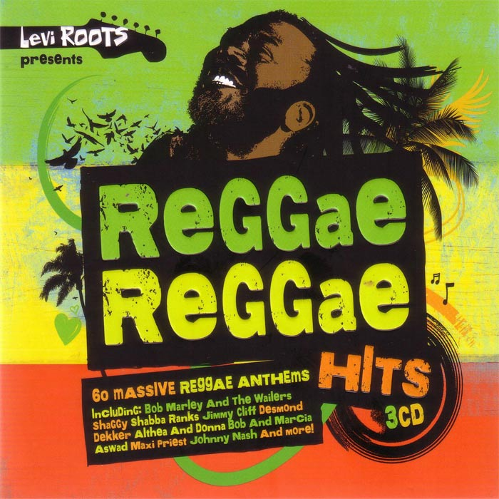 Levi Roots Presents Reggae Reggae Hits [2017]