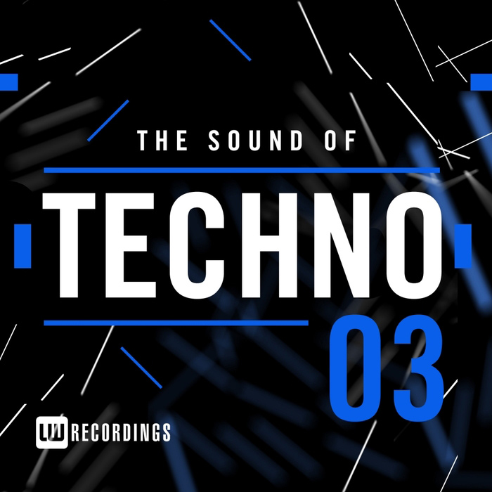 The Sound Of Techno (Vol. 03) [2017]