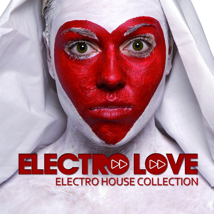 Electro Love (Electro House Collection) [2011]