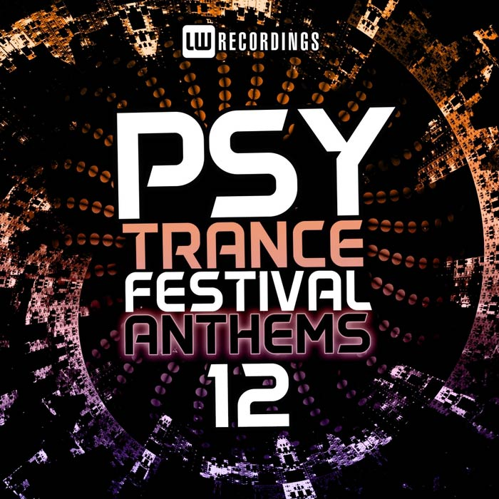 Psy-Trance Festival Anthems (Vol. 12) [2017]
