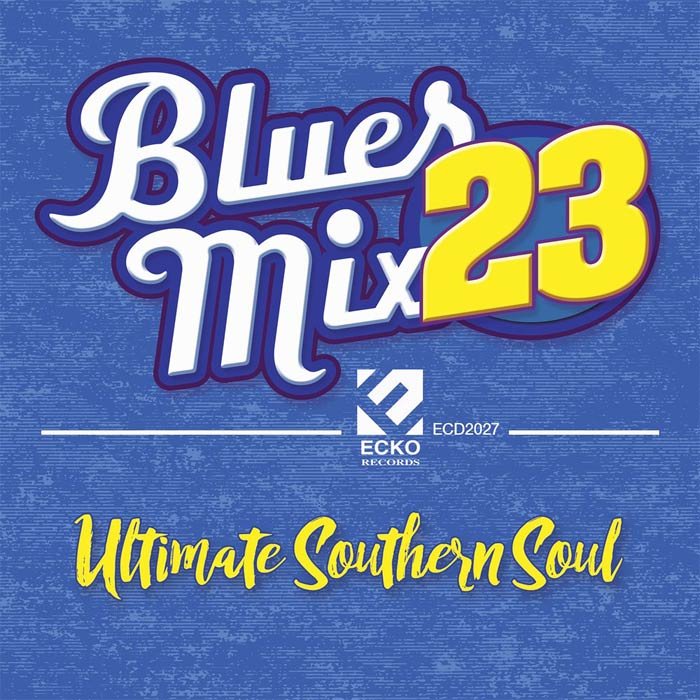 Blues Mix 23 (Ultimate Southern Soul) [2017]