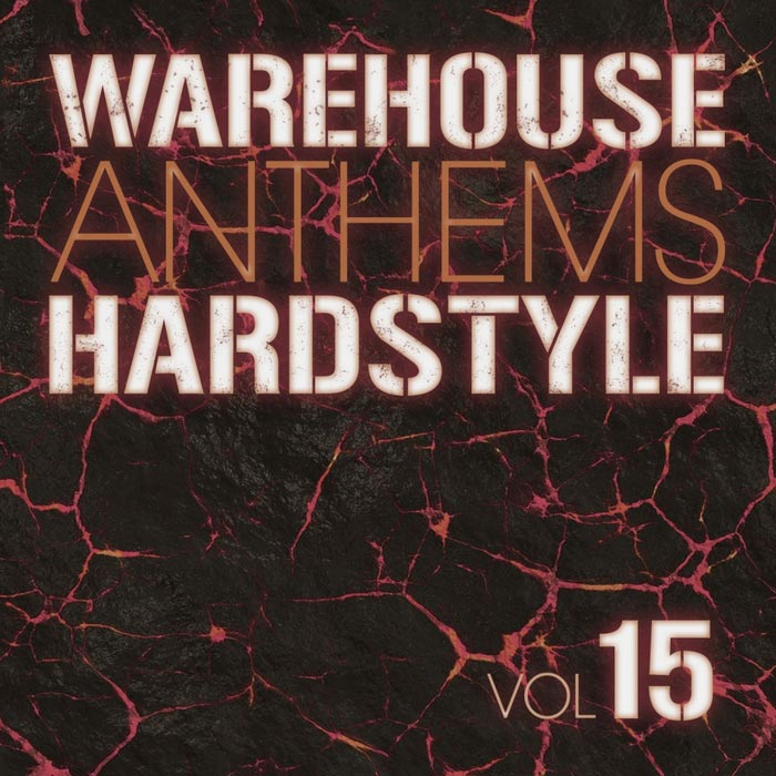 Warehouse Anthems Hardstyle (Vol. 15) [2015]