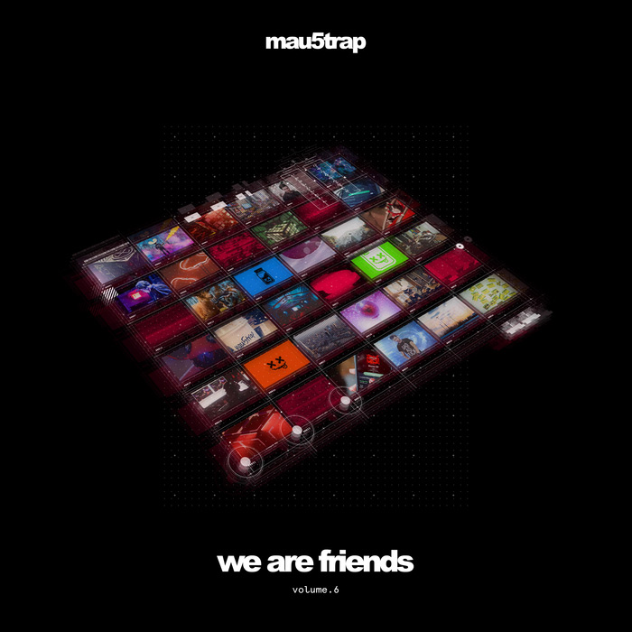 We Are Friends (Vol. 6) [2017]
